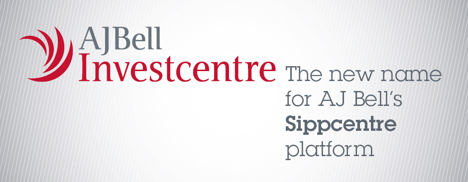 AJ Bell Investcentre – the new name for AJ Bell's Sippcentre